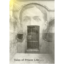 Tales of Prison Life