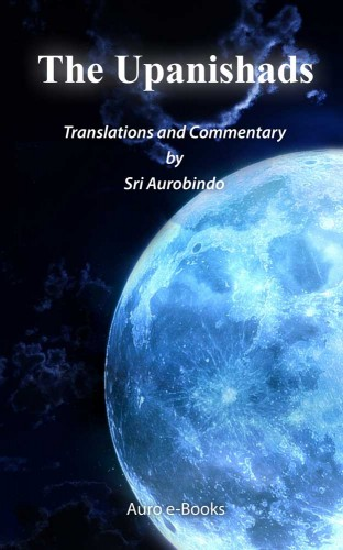 Isha Upanishad by Sri Aurobindo