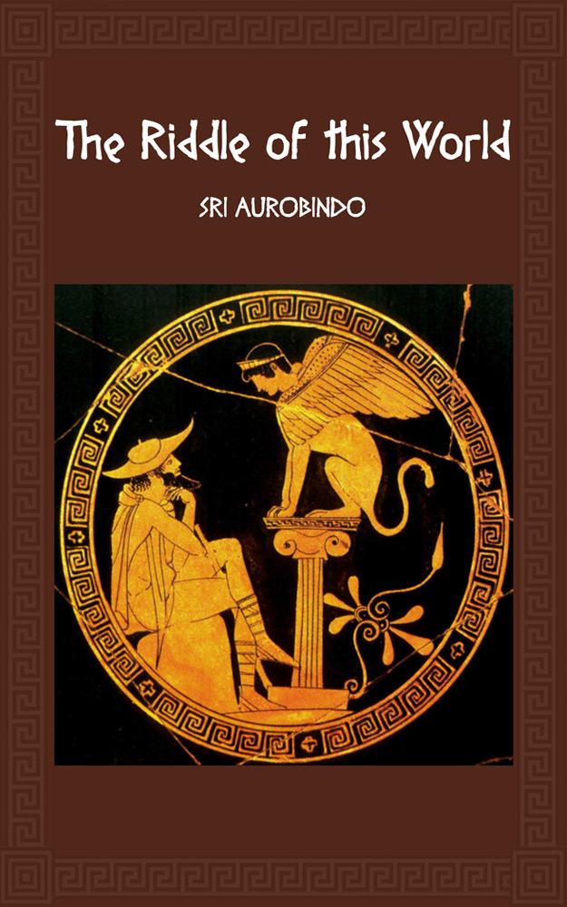 Riddle of this World by Sri Aurobindo