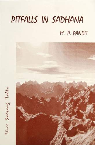 Pitfalls in Sadhana by M.P. Pandit