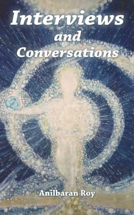 Anilbaran Roy Conversations with Sri Aurobindo