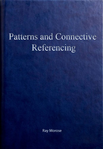 Ray Morose - Patterns and Connective Referencing