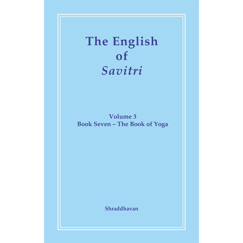 The English of Savitri Volume 3